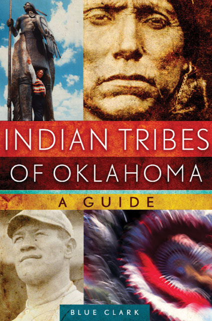 Indian Tribes of Oklahoma A Guide