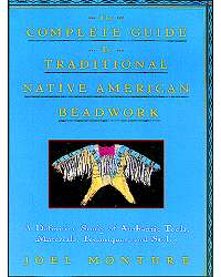 Complete Guide to Traditional Native American Beadwork