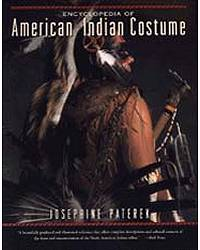 Encyclopedia of American Indian Costumes