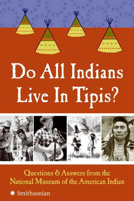 Do all Indians live in Tipis ??
