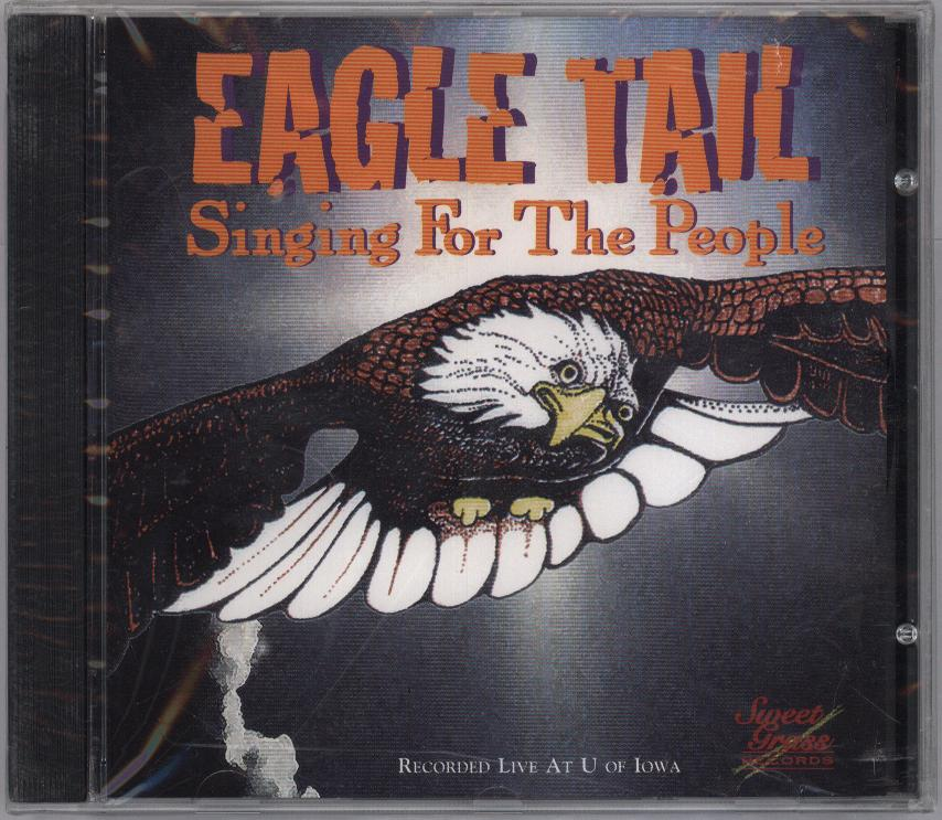 Eagle Tail Singing For The People