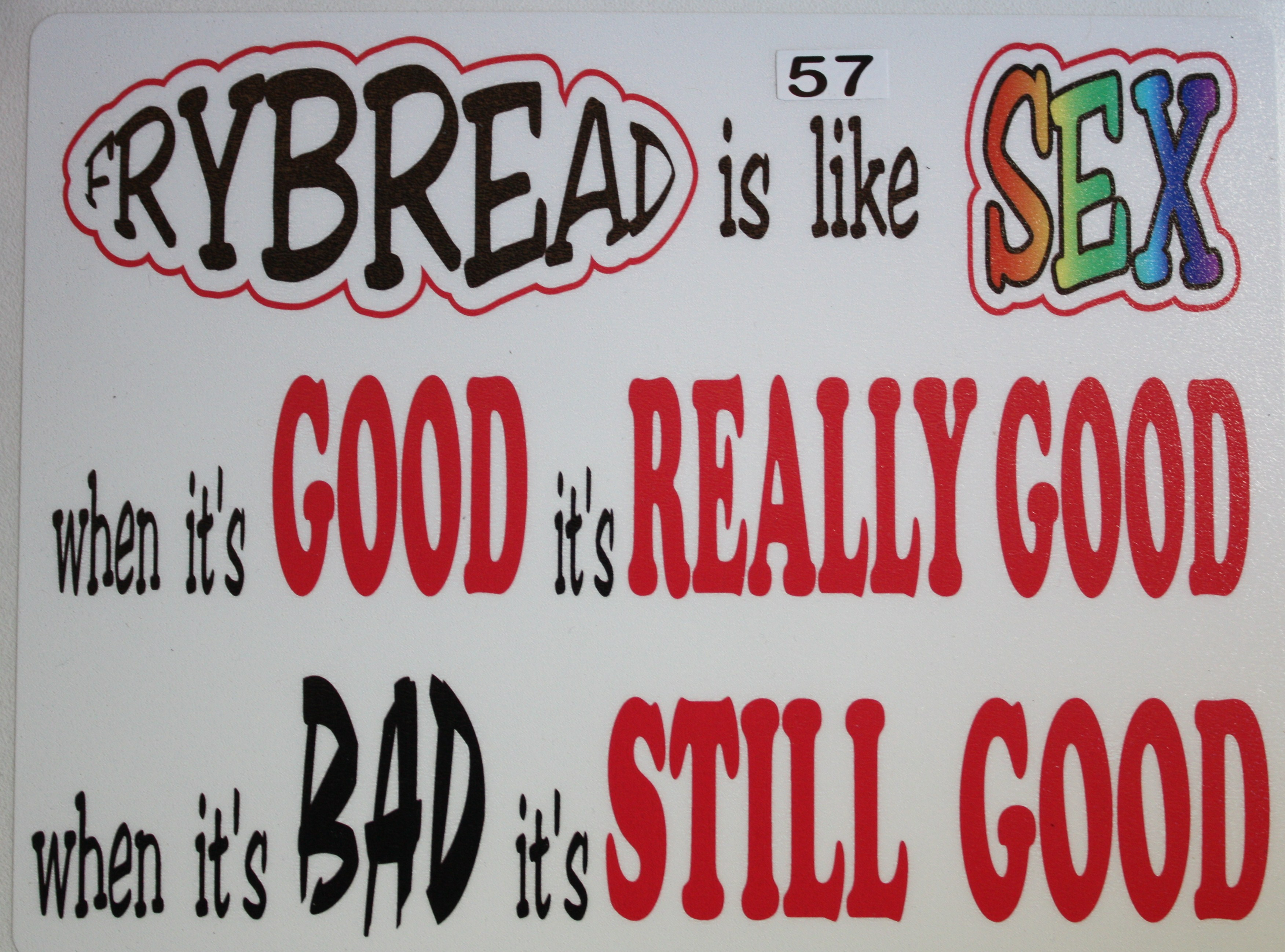 Frybread is Good Decal #57