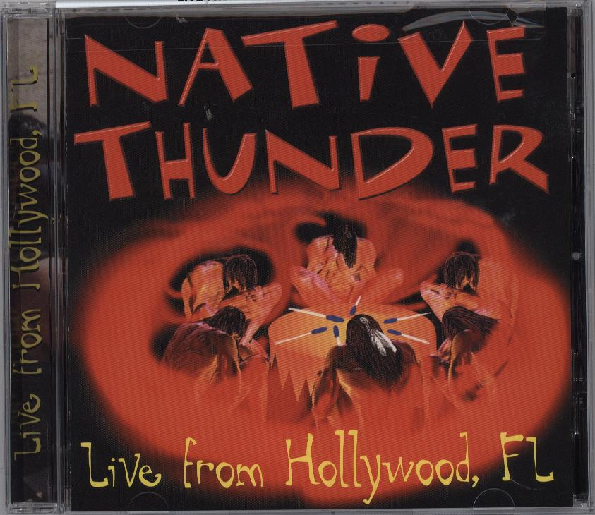 Native Thunder Live from hollywood,fl